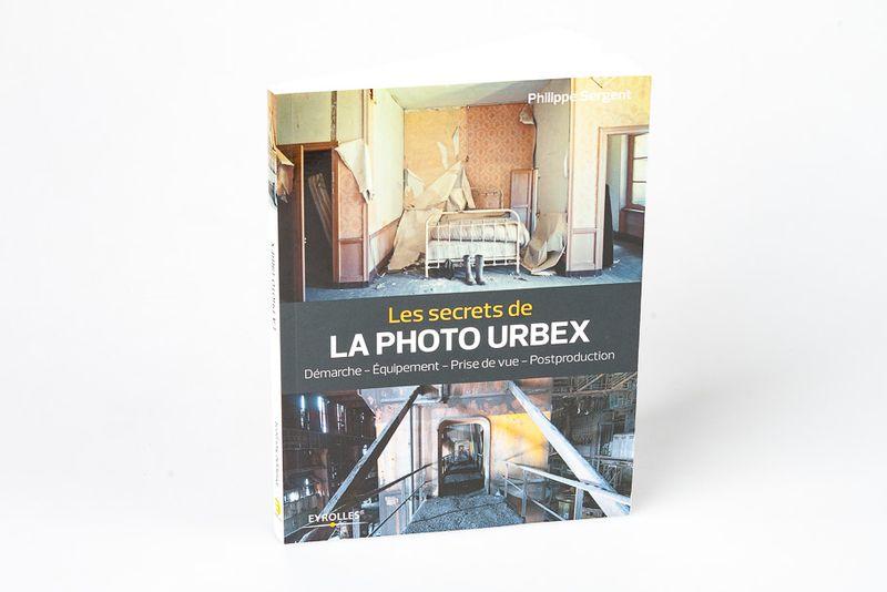 Livre Les Secrets De La Photo D Urbex Les Numeriques