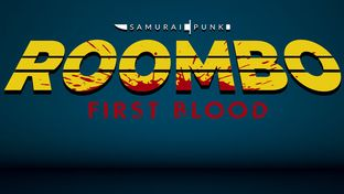 """Roombo : First Blood"" ou les tribulations d'un aspirateur-robot psychopathe."