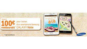 ODR Samsung Galaxy Note : jusqu'à 100 euros remboursés