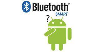 Courrier lecteur : Android et Bluetooth Smart, fâchés ?