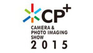 CP+ 2015, le salon de la photo made in Japan