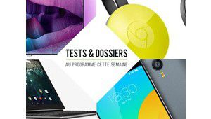 7 jours de tests – Google Pixel C, Meizu MX4 Pro, Philips 55PUS7600