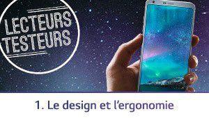 Lecteurs-testeurs LG G6: les avis sur le design et l'ergonomie