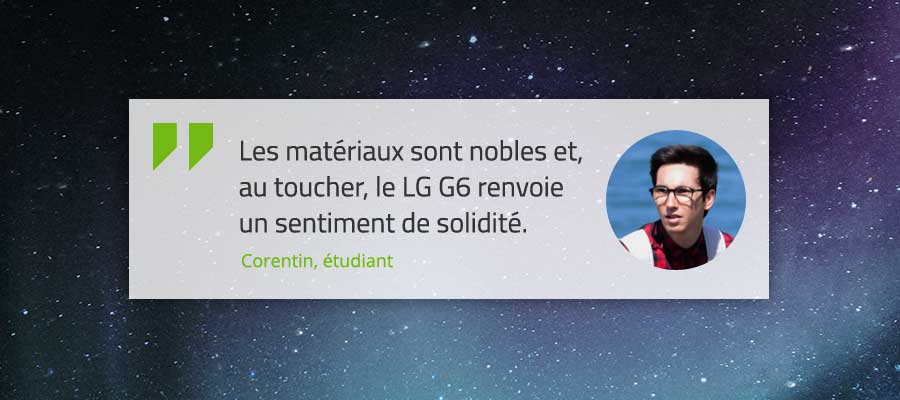 LG G6 verbatim Corentin