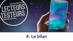 Lecteurs-Testeurs LG G6: l'heure du bilan a sonné