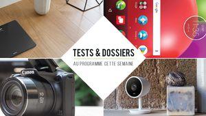 7 jours de tests – Motorola Moto E4, Canon Powershot SX430 IS