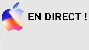 Keynote Apple: Watch 4G, Apple TV 4K et iPhone 8 / 8 Plus et X