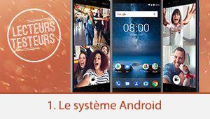 Lecteurs-testeurs Nokia 8: le système Android