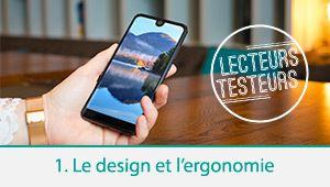 Lecteurs-testeurs Wiko View 2: l'ergonomie et le design