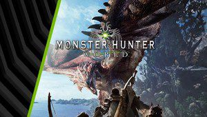 Nvidia offre Monster Hunter World avec certaines GeForce GTX 10