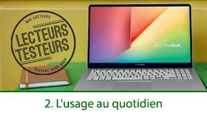 Lecteurs-Testeurs Asus VivoBook S14: mobilité et autonomie