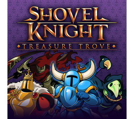 Shovel Knight : Treasure Trove