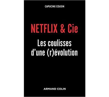 Netflix & Co, les coulisses d'une (r)évolution